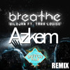 Bildjan ft. Tara Louise - Breathe! [Azkem Remix].mp3