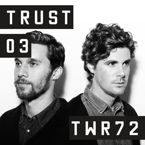 TRUST Podcast 03 - TWR72