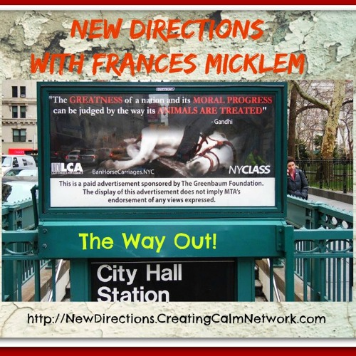 New Directions with France Micklem - The Way Out!