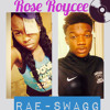 Rose Royce  FT. Rae Swagg Want It All