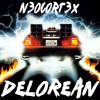 n3oc0rt3x - DELOREAN