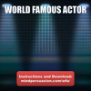 World Famous  Actor - Become In Demand, Famous, and Dominate Hollywood