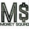 Cha$e Dinero-Squad