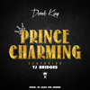 Derek King ~ Prince Charming (feat. Tj Bridges)