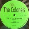 "THE COLONNELS - ""74-75""(special dance mix)"