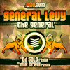 General Levy - The General - Ed Solo Remix - OUT NOW