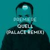 Premiere: Quell 'Rugburn' (Palace remix)