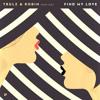 Trulz & Robin feat. Ost - Find My Love (Moscoman's Still Looking Remix)