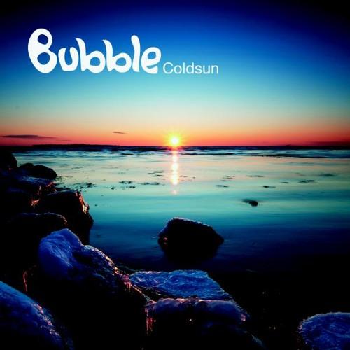 09.Bubble - Coldsun