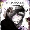 Nite School Klik - Posse