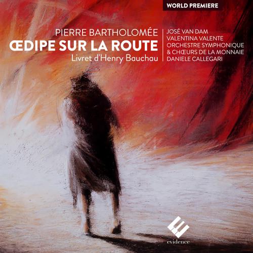 Pierre Bartholomée - Œdipe sur la route, Acte I: Prélude