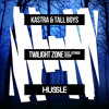 Kastra & Tall Boys - Twilight Zone feat. Fatman Scoop [Hussle Recordings]