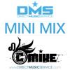 DMS MINI MIX WEEK #165 DJ C-MIKE