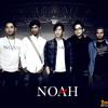 NOAH - Menunggumu