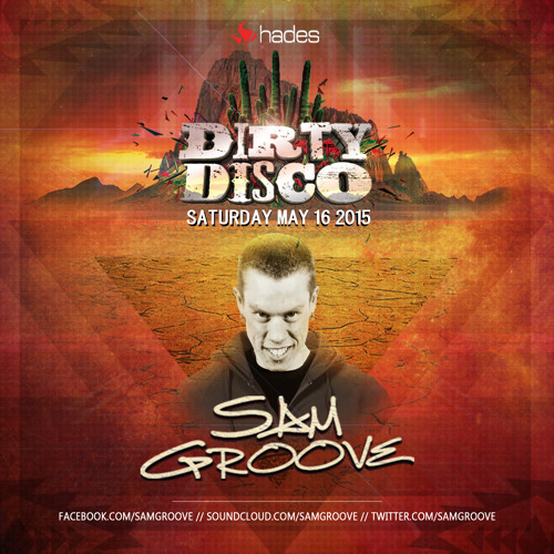 Sam Groove - Official Dirty Disco 2015 Promo Mix