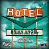 "Brian Angel ""HOTEL"" Ft. Kirko Bangz (produced by Bizness Boi)"