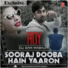 Sooraj Dooba Hain - Roy | Arijit Singh | (DJ Sam Revised Mashup Remix) FREE DOWNLOAD!!!