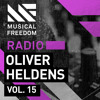Musical Freedom Radio Episode 15 - Oliver Heldens
