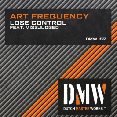 Art Frequency Feat. MissJudged - Lose Control