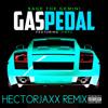 Sage The Gemini - Gas Pedal (HectorJaxx Remix)(Cassie - Me N U)