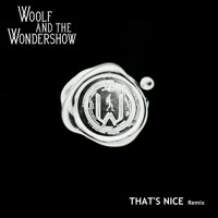 Woolf and the Wondershow Cloaked (That's Nice Remix) Artwork