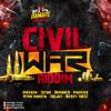 CIVIL WAR RIDDIM  [INSTRUMENTAL/VERSION]