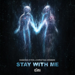 Diamond Eyes - Stay With Me ft. Christina Grimmie