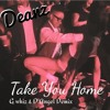 DEANZ - Tek U Home (G'Whizz & D'angel Demix)