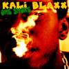 Kali Blaxx - Purpose