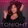 Download Angelica Gaton Feat. Dj Prostyle - Tonight Mp3