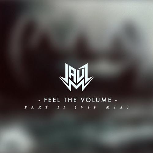 Jauz - Feel The Volume, Pt. II FT. Fatman Scoop (VIP Mix) [Free Download]