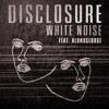 Disclosure ft. Alunageorge, MNEK - White Noise (XYconstant Remix)