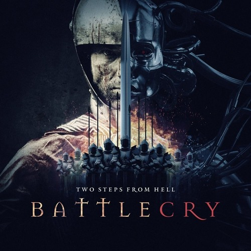 Two Steps From Hell  – Victory (Battlecry)