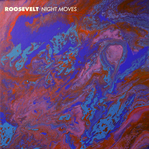 Roosevelt - Night Moves