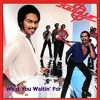 Ray  Parker, Jr Raydio  *What You Waitin' For  *  tony esse sò d'ora extended