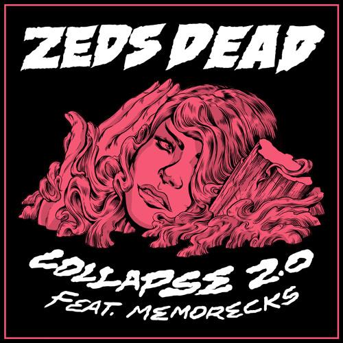 Zeds Dead Collapse 2.0