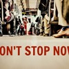 Don't Stop Now ~ 4/26/15