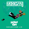 Major Lazer & DJ Snake Ft MØ - Lean On (MorganJ Bootleg) [Click Buy]