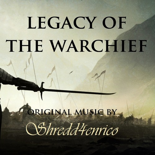 Legacy of the Warchief