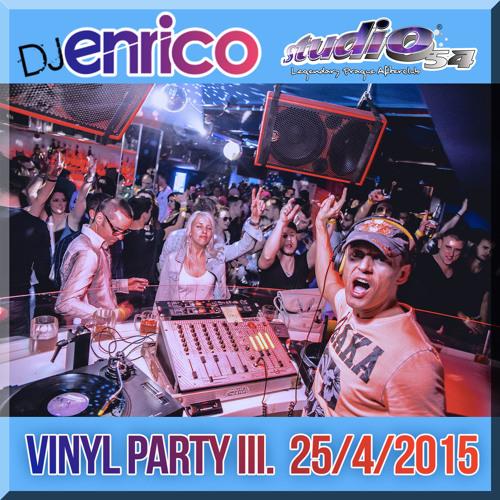 DJ Enrico - Live At Vinyl Party Vol III. Studio 54 - 25/4/2015
