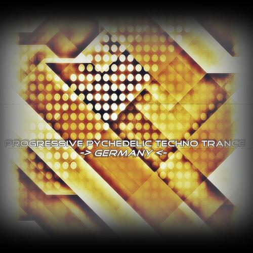 Progressive/ Techno/ Psy/ Trance ''Germany''