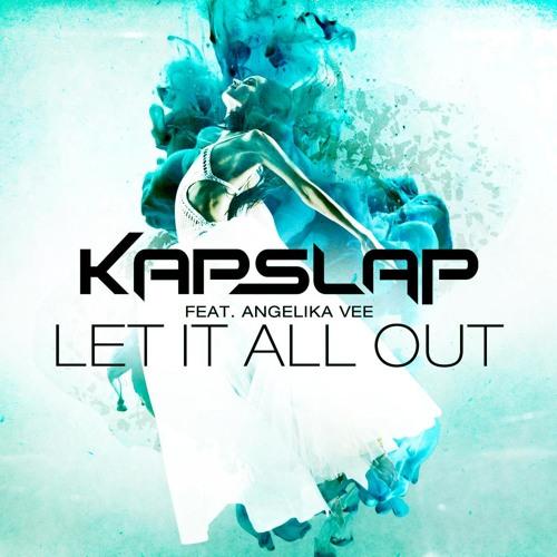 [Free DL] Kap Slap feat. Angelika Vee - Let It All Out (Abitan UK Hardcore Edit)