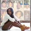 Sevyn Streeter - 4th Street