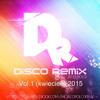 Disco Polo Remix  Vol.1 (kwiecień) 2015