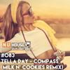 #NUHS083 Zella Day - Compass (Milk N Cookies Remix) [FREE D/L]