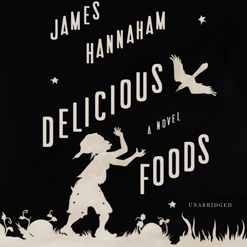 Delicious Foods audiobook excerpt, read by the author, via The Millions