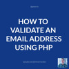 JMS050: How to Validate an Email Address (By Domain) Using PHP
