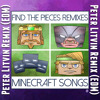 TryHardNinja - Find the Pieces (Peter Litvin Remix) EDM [CaptainSparklez MINECRAFT SONG]