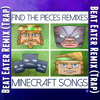 TryHardNinja - Find the Pieces (Beat Eater Remix)Trap [CaptainSparklez MINECRAFT SONG]