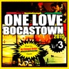 Download ONE LOVE BOCAS TOWN VOL.3 (Roots Mixtape 2015)by Dj Chiqui Dubs Mp3